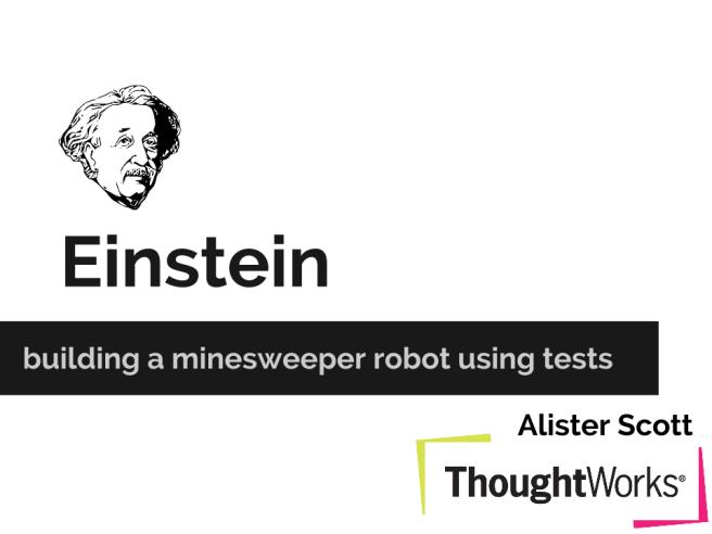 Melbourne SIGIST Einstein_ The Minesweeper Robot
