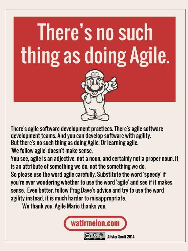 There's no such thing as doing Agile